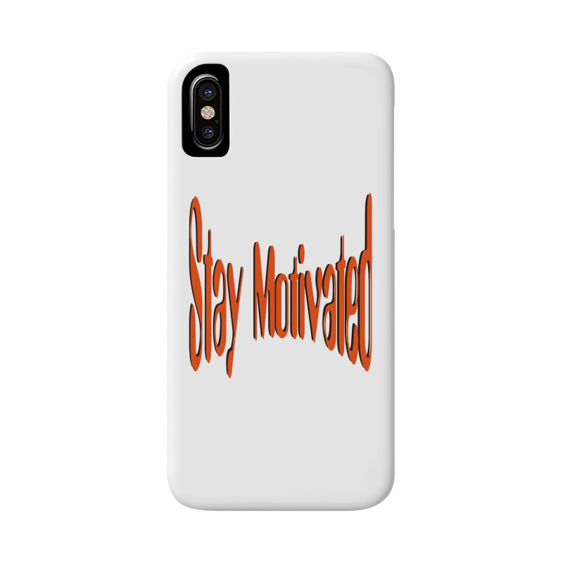 Stay Motivated Accessories Phone Case by 8010az's Shop