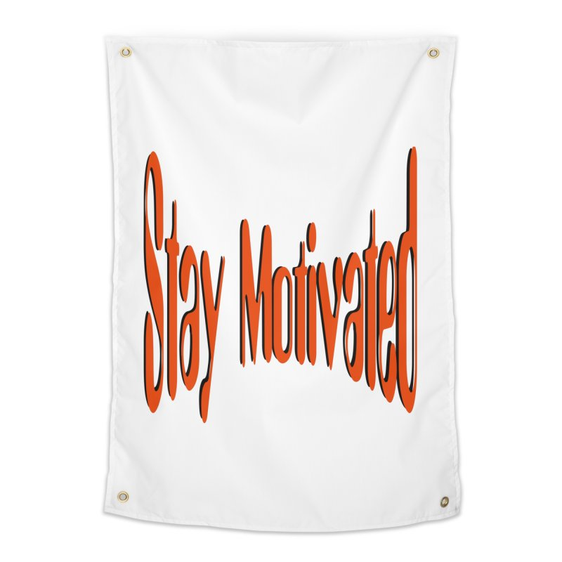 Stay Motivated Home Tapestry by 8010az's Shop