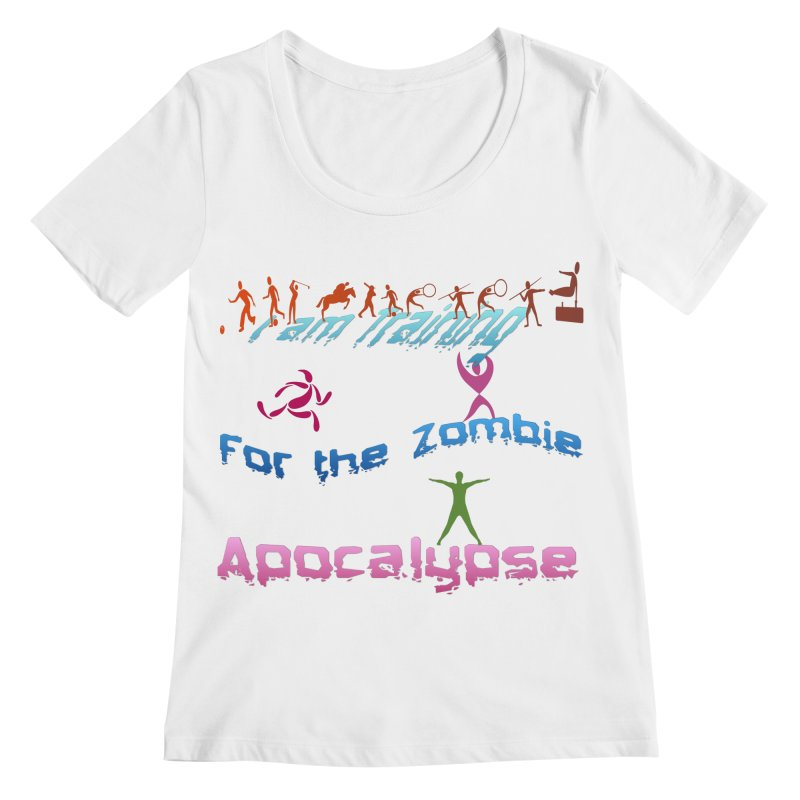 Fitness For The Zombie Apocalypse Women's Regular Scoop Neck by 8010az's Shop