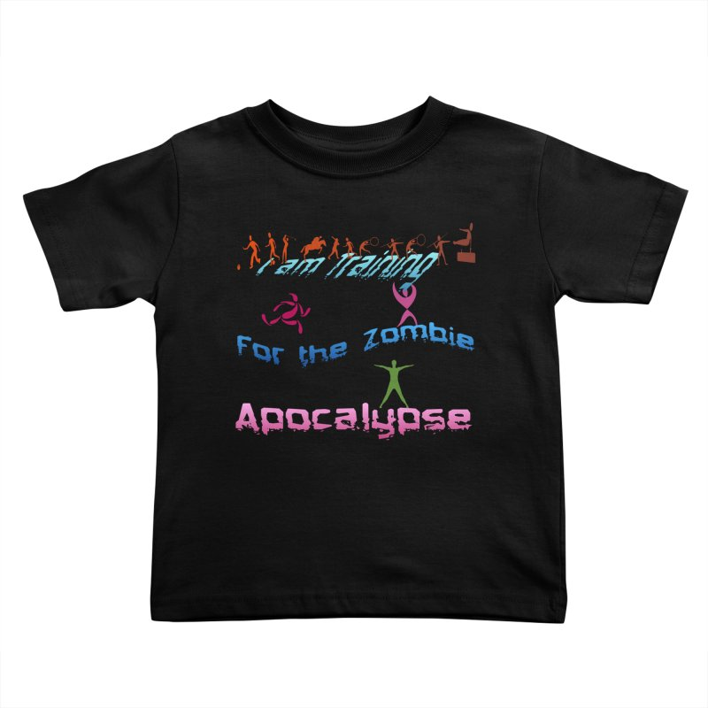 Fitness For The Zombie Apocalypse Kids Toddler T-Shirt by 8010az's Shop