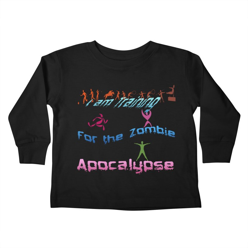Fitness For The Zombie Apocalypse Kids Toddler Longsleeve T-Shirt by 8010az's Shop