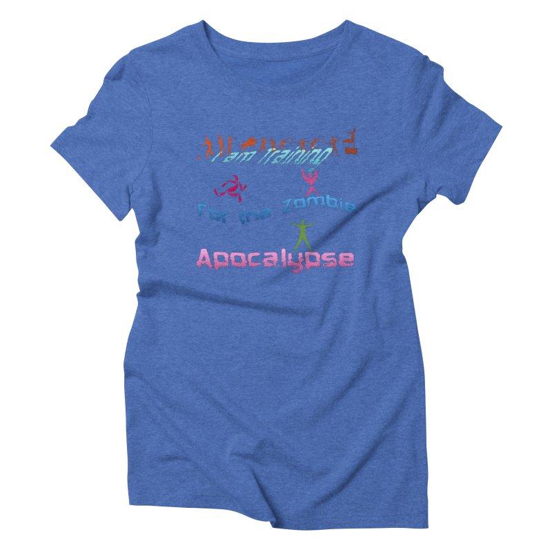 Fitness For The Zombie Apocalypse Women's Triblend T-Shirt by 8010az's Shop