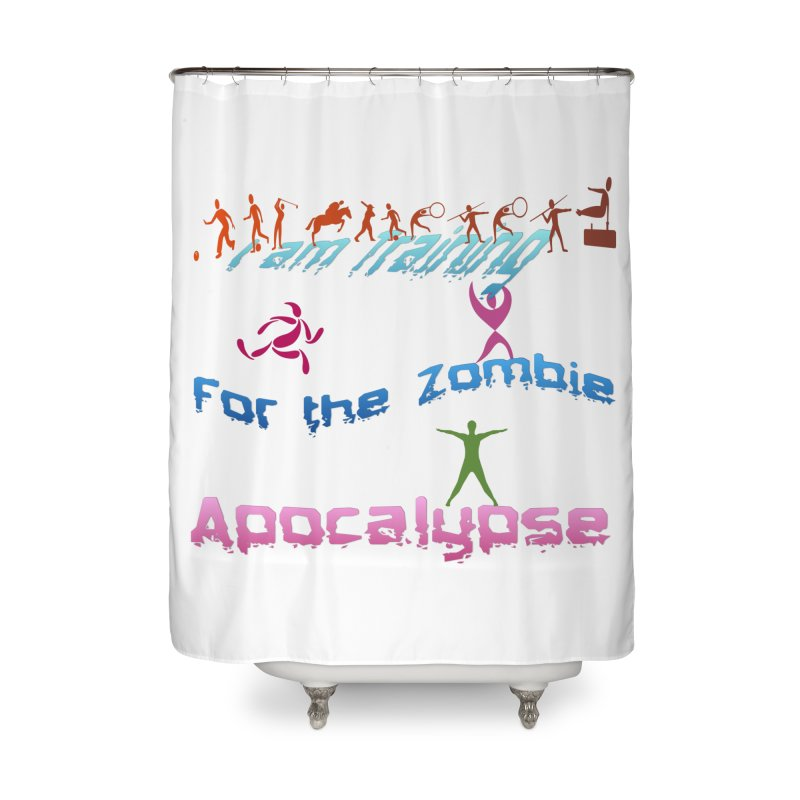 Fitness For The Zombie Apocalypse Home Shower Curtain by 8010az's Shop