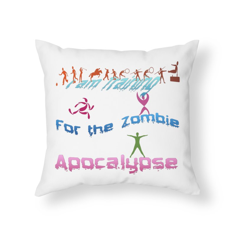 Fitness For The Zombie Apocalypse Home Throw Pillow by 8010az's Shop
