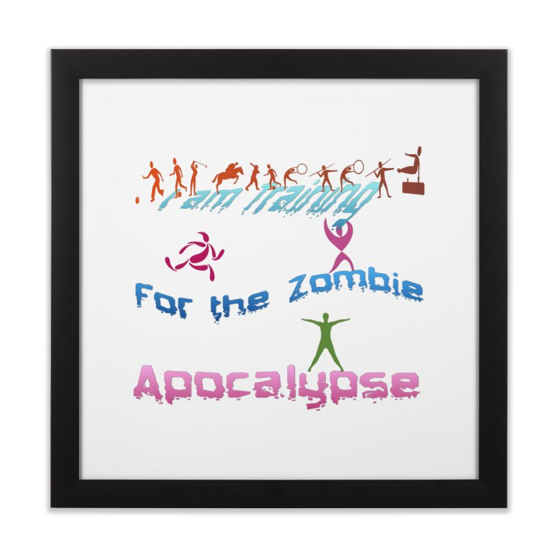 Fitness For The Zombie Apocalypse Home Framed Fine Art Print by 8010az's Shop