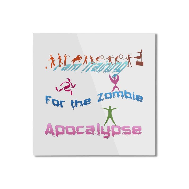 Fitness For The Zombie Apocalypse Home Mounted Aluminum Print by 8010az's Shop