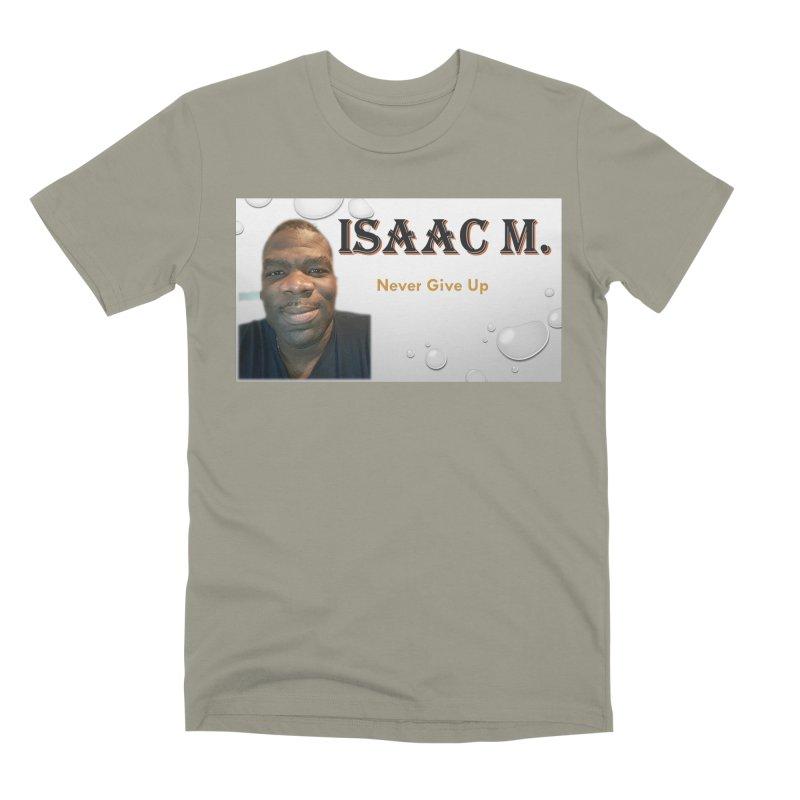 Isaac M - T-shirt - Never give up Men's Premium T-Shirt by 8010az's Shop