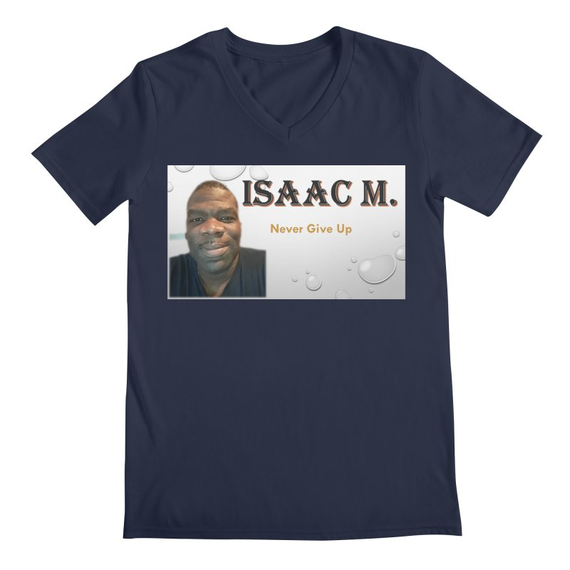 Isaac M - T-shirt - Never give up Men's Regular V-Neck by 8010az's Shop