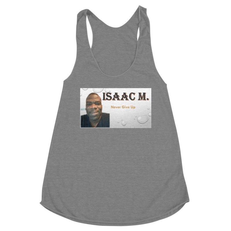 Isaac M - T-shirt - Never give up Women's Tank by 8010az's Shop