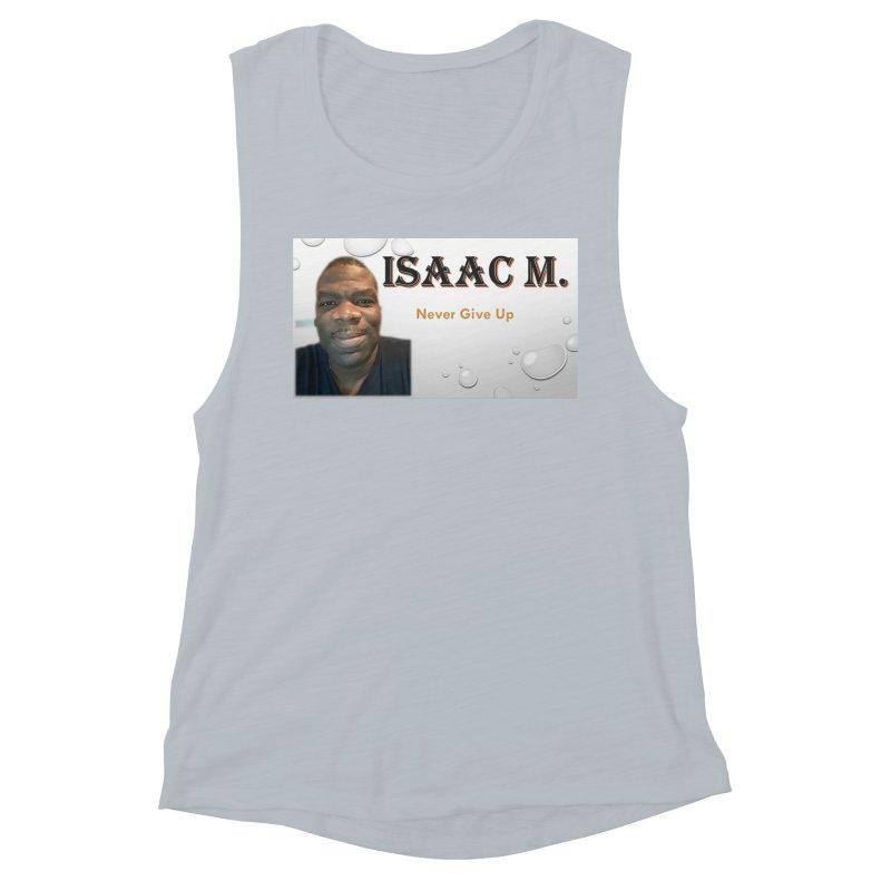 Isaac M - T-shirt - Never give up Women's Muscle Tank by 8010az's Shop