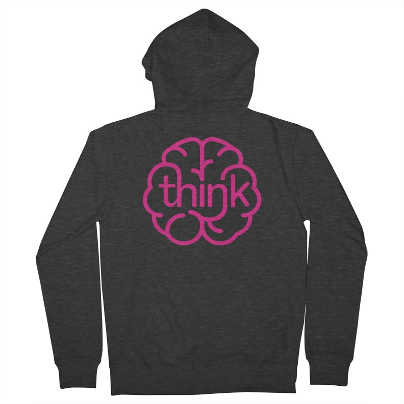think Women's Zip-Up Hoody by 804jason's Artist Shop