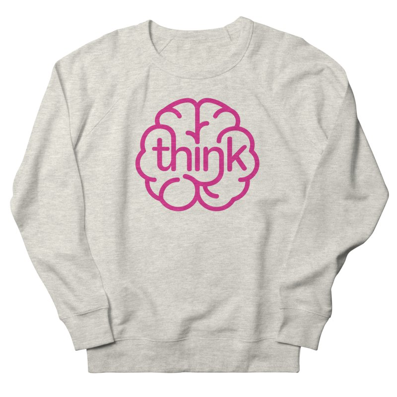 think Women's Sweatshirt by 804jason's Artist Shop