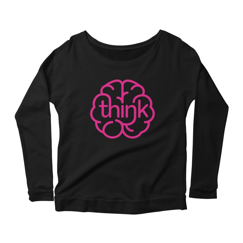 think Women's Longsleeve Scoopneck  by 804jason's Artist Shop