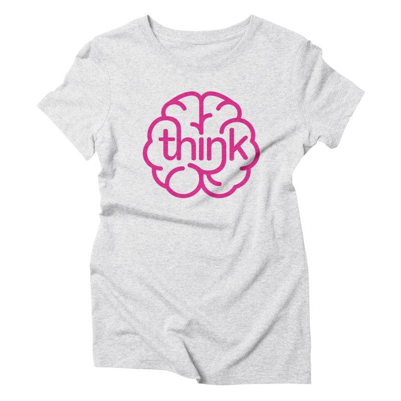think Women's Triblend T-Shirt by 804jason's Artist Shop