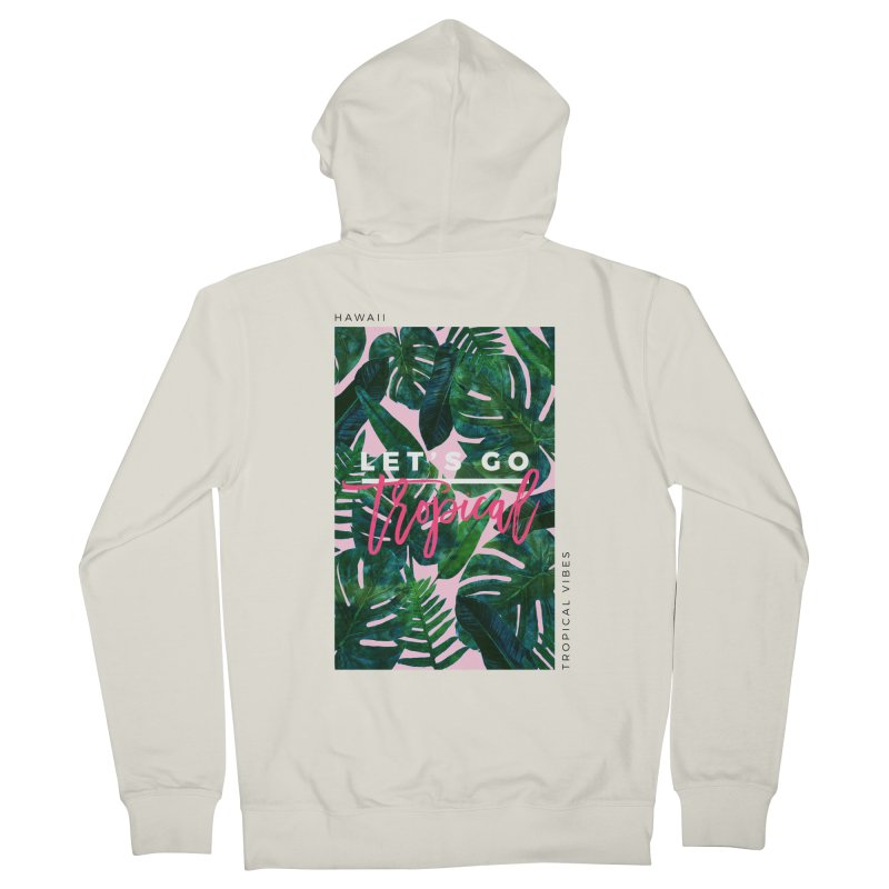 Let's Go Tropical Women's Zip-Up Hoody by 83oranges