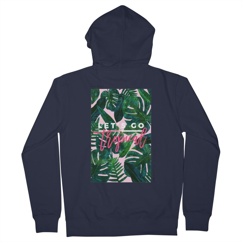 Let's Go Tropical Women's Zip-Up Hoody by 83oranges
