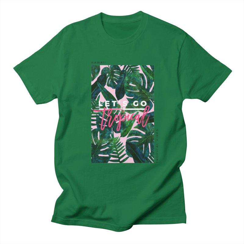Let's Go Tropical Men's T-shirt by 83oranges