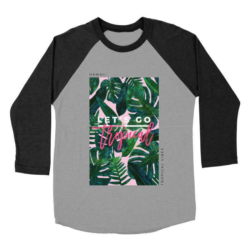 Let's Go Tropical Men's Baseball Triblend T-Shirt by 83oranges