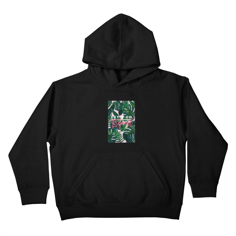 Let's Go Tropical Kids Pullover Hoody by 83oranges