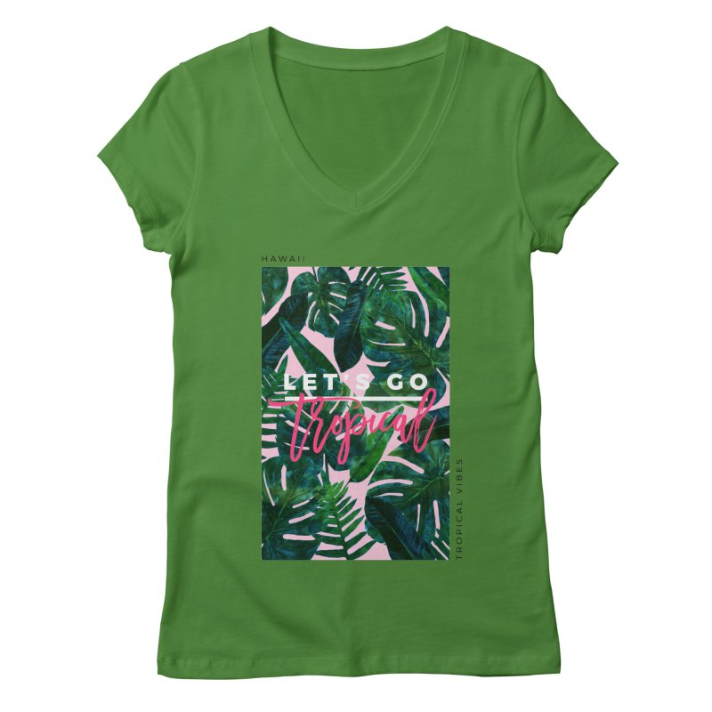 Let's Go Tropical Women's V-Neck by 83oranges