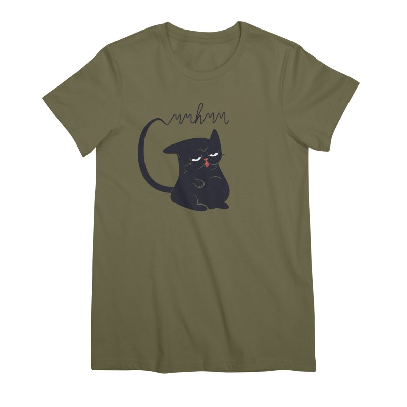 Gritty Kitty Mmhmm Women's Premium T-Shirt by 84collective