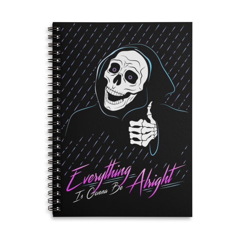 Everything Is Gonna Be Alright Love Grim Reaper Accessories Lined Spiral Notebook by 84collective