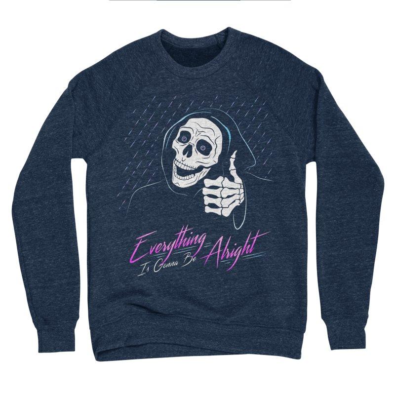 Everything Is Gonna Be Alright Love Grim Reaper Women's Sponge Fleece Sweatshirt by 84collective