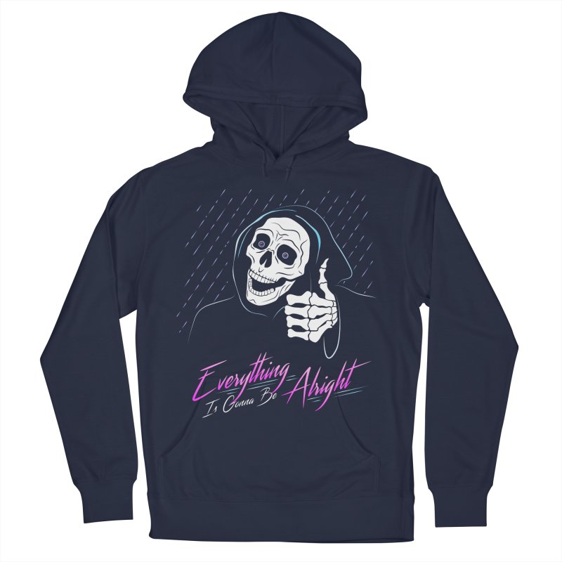 Everything Is Gonna Be Alright Love Grim Reaper Men's French Terry Pullover Hoody by 84collective