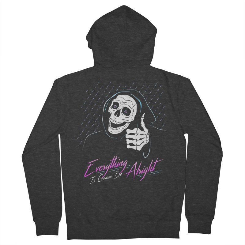 Everything Is Gonna Be Alright Love Grim Reaper Men's French Terry Zip-Up Hoody by 84collective