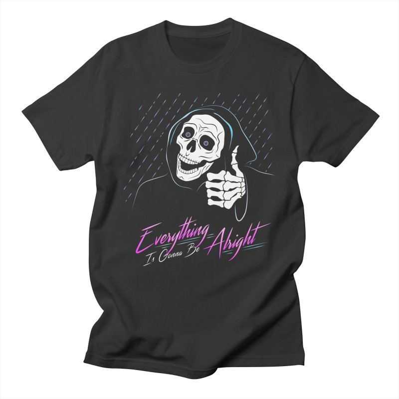 Everything Is Gonna Be Alright Love Grim Reaper Men's Regular T-Shirt by 84collective