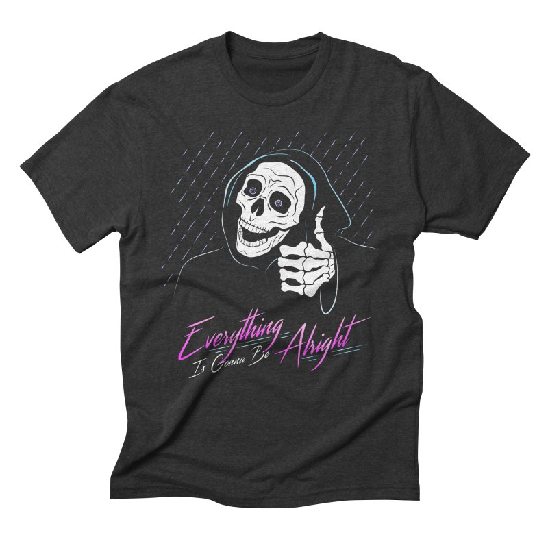 Everything Is Gonna Be Alright Love Grim Reaper Men's Triblend T-Shirt by 84collective