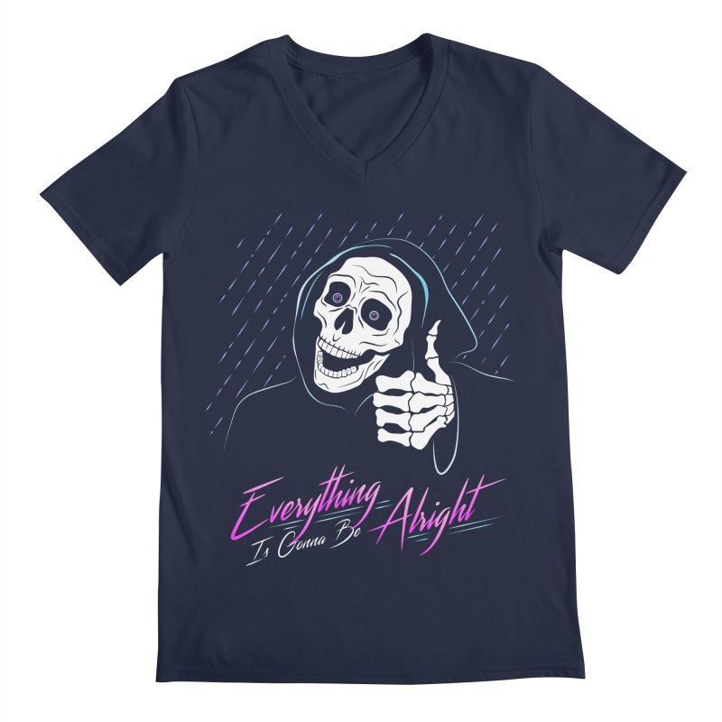 Everything Is Gonna Be Alright Love Grim Reaper Men's Regular V-Neck by 84collective