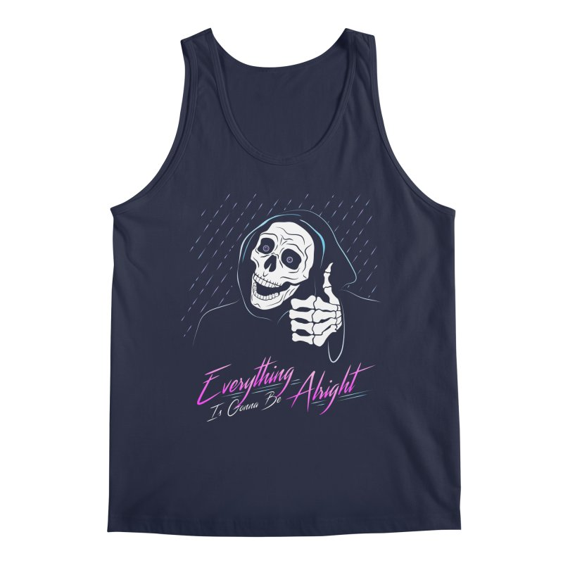 Everything Is Gonna Be Alright Love Grim Reaper Men's Regular Tank by 84collective