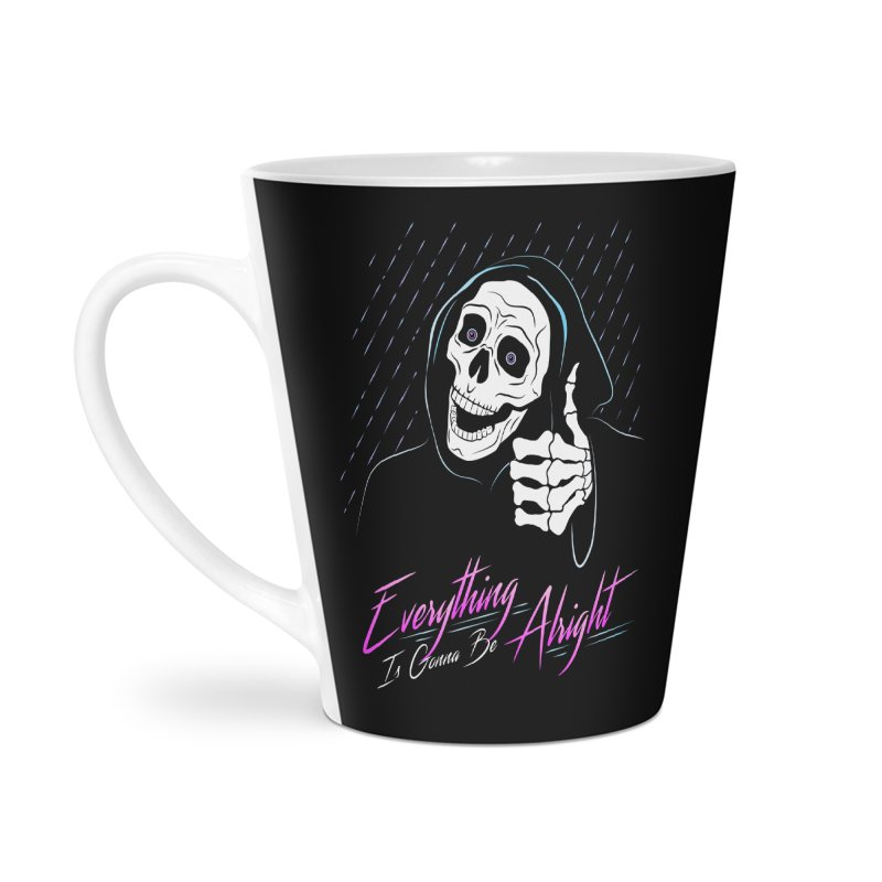Everything Is Gonna Be Alright Love Grim Reaper Accessories Latte Mug by 84collective