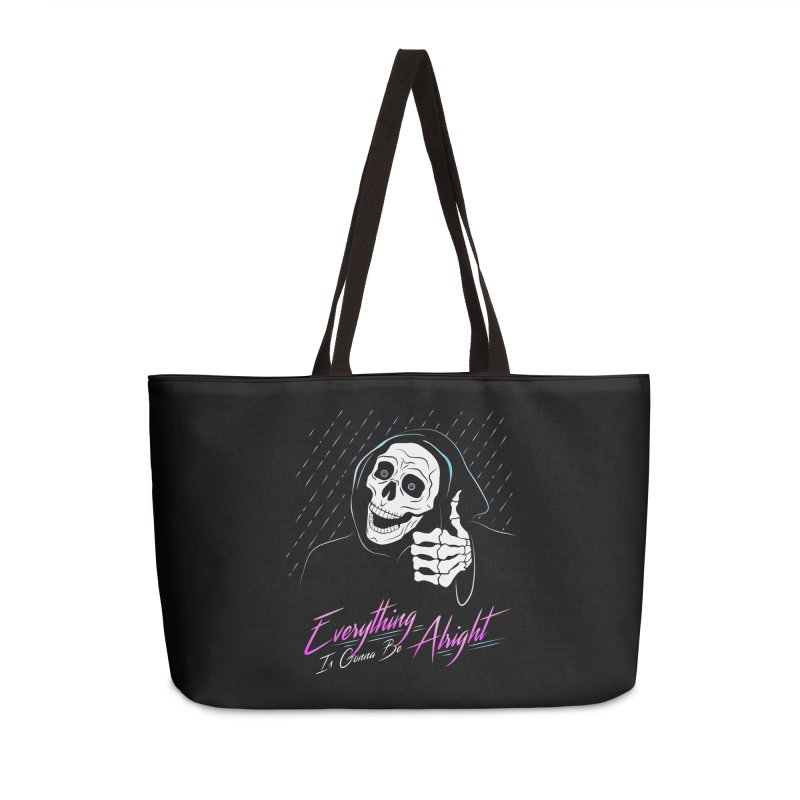 Everything Is Gonna Be Alright Love Grim Reaper Accessories Weekender Bag Bag by 84collective