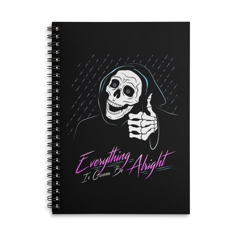 Everything Is Gonna Be Alright Love Grim Reaper Accessories Notebook by 84collective