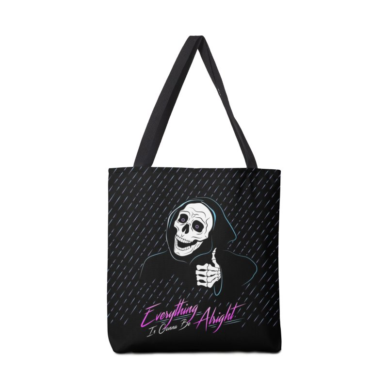 Everything Is Gonna Be Alright Love Grim Reaper Accessories Tote Bag Bag by 84collective