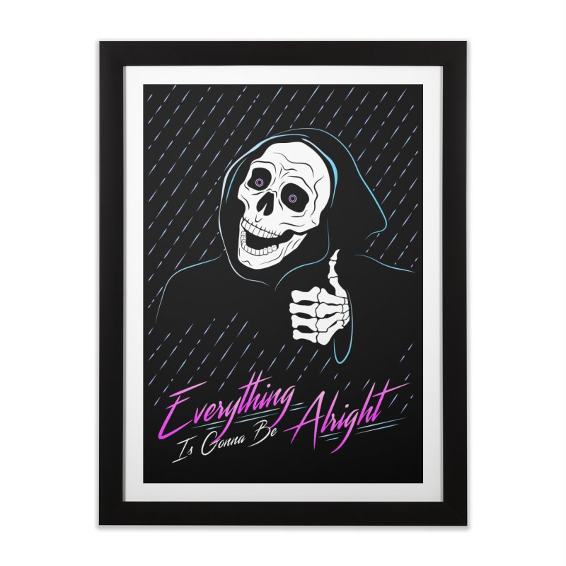 Everything Is Gonna Be Alright Love Grim Reaper Home Framed Fine Art Print by 84collective