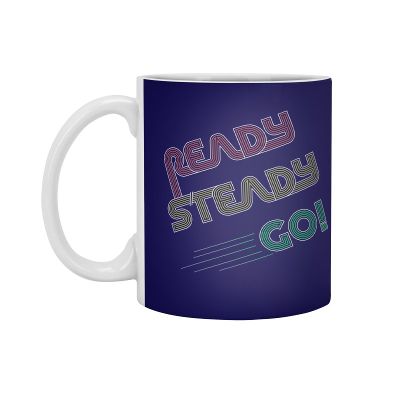 Ready Steady Go! Accessories Standard Mug by 84collective