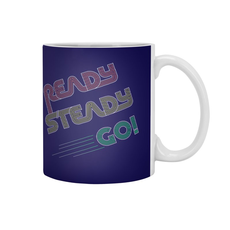 Ready Steady Go! Accessories Mug by 84collective