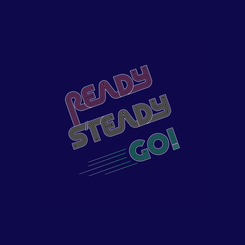 Ready Steady Go! Home Stretched Canvas by 84collective
