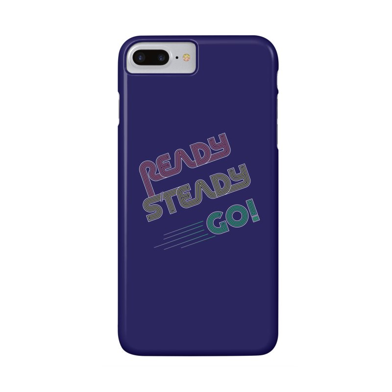 Ready Steady Go! Accessories Phone Case by 84collective