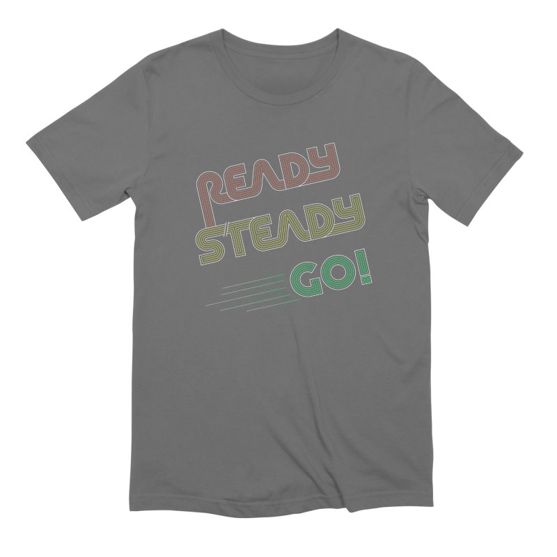 Ready Steady Go! Men's Extra Soft T-Shirt by 84collective
