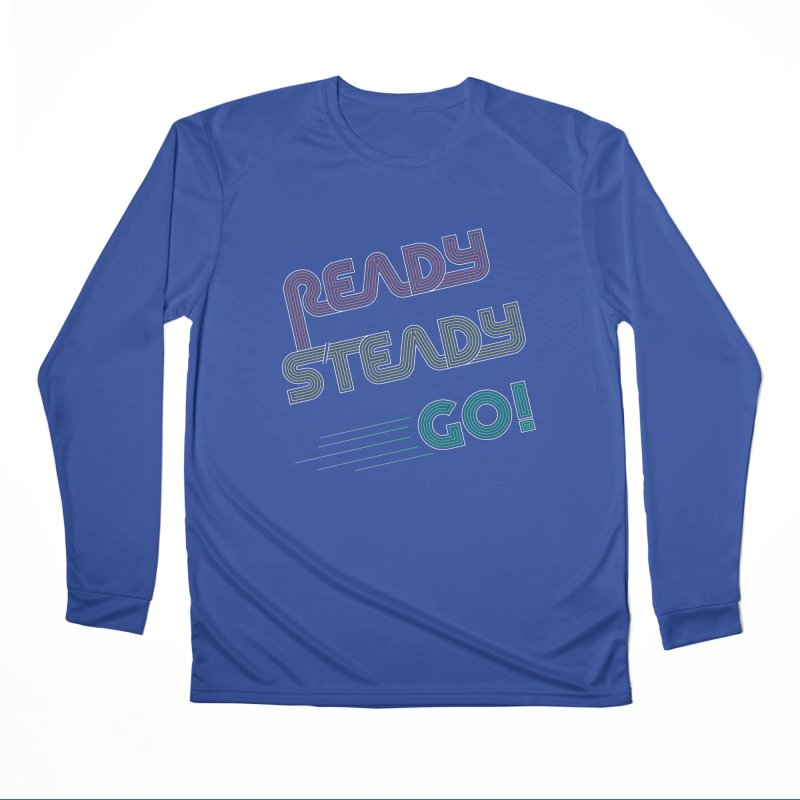 Ready Steady Go! Men's Performance Longsleeve T-Shirt by 84collective