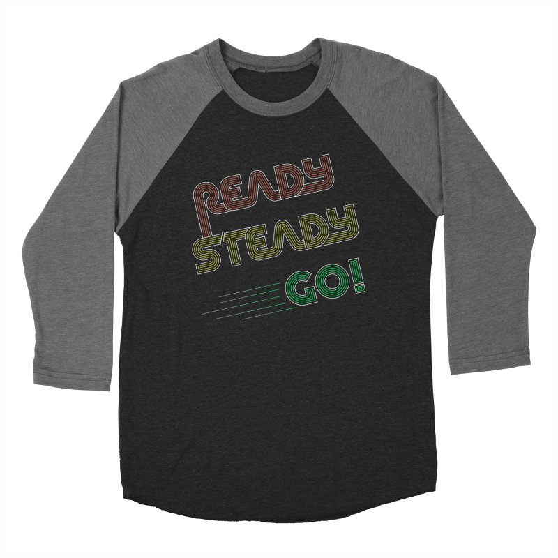 Ready Steady Go! Women's Baseball Triblend Longsleeve T-Shirt by 84collective