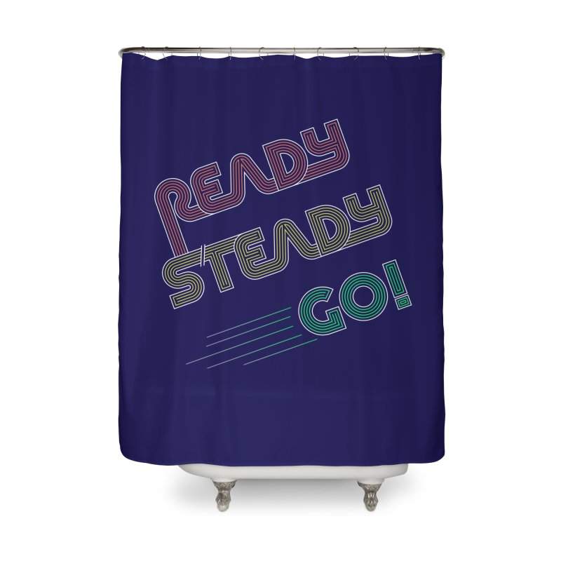 Ready Steady Go! Home Shower Curtain by 84collective
