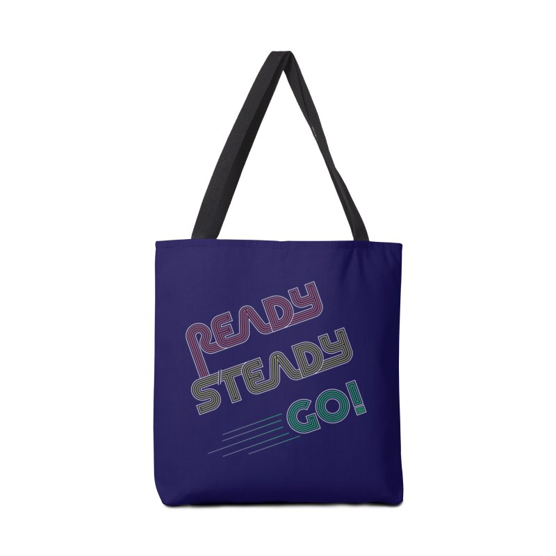 Ready Steady Go! Accessories Tote Bag Bag by 84collective