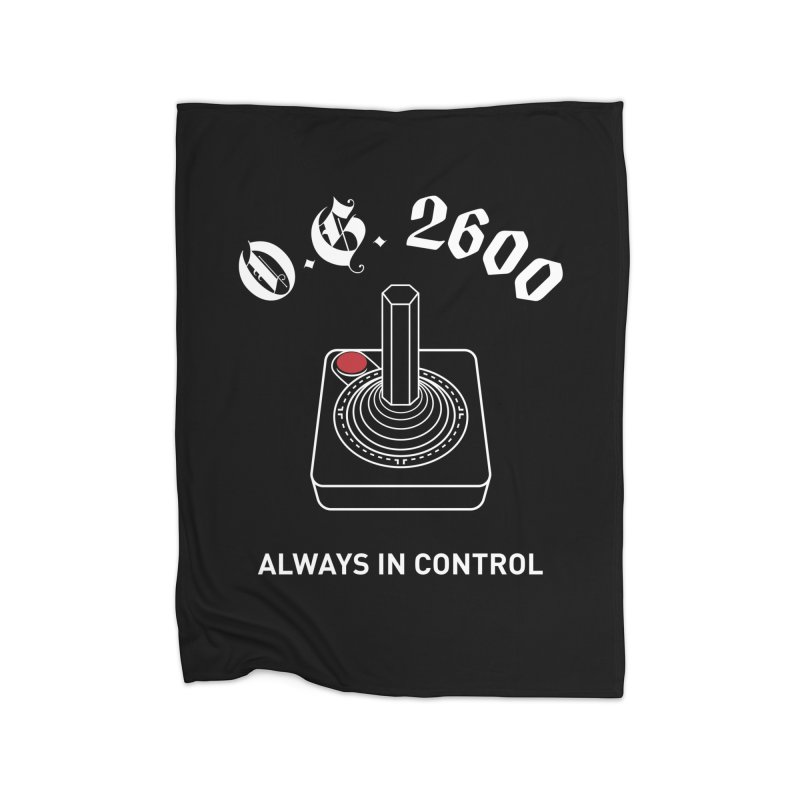 OG 2600 Always in Control (Joystick) Home Fleece Blanket Blanket by 84collective