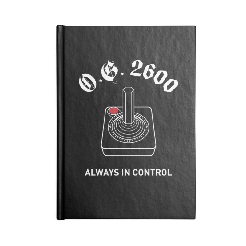 OG 2600 Always in Control (Joystick) Accessories Blank Journal Notebook by 84collective