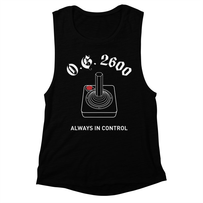 OG 2600 Always in Control (Joystick) Women's Muscle Tank by 84collective